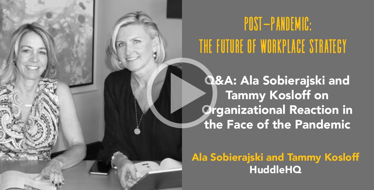 Q&A: Ala Sobierajski and Tammy Kosloff on Organizational Reaction in the Face of the Pandemic