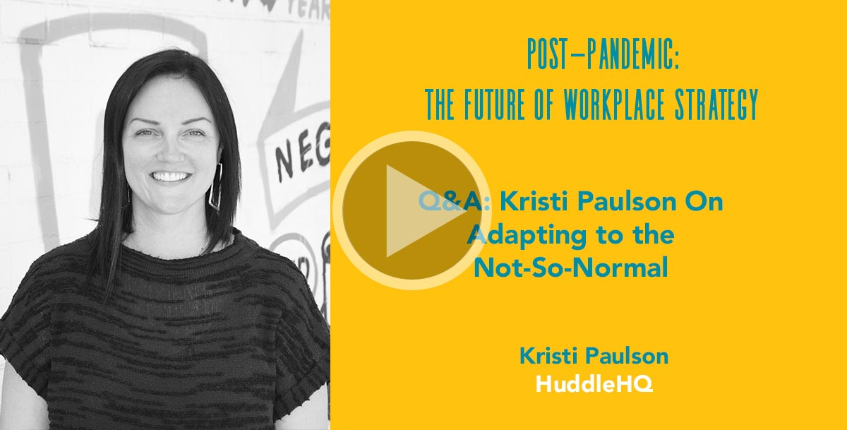 Q&A: Kristi Paulson On Adapting to the Not-So-Normal