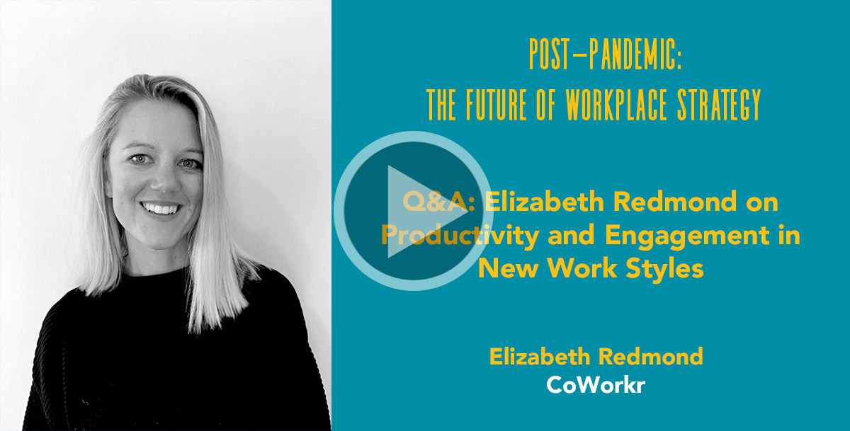 Q&A: Elizabeth Redmond on Productivity and Engagement in New Work Styles