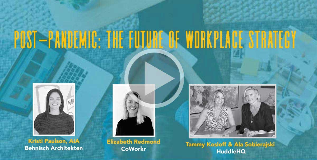 Post-Pandemic: The Future of Workplace Strategy